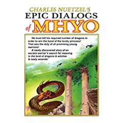 The Epic Dialogs of Mhyo