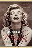 The Immortal Marilyn Monroe By De Vito John