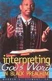 Interpreting God\'s Word in Black Preaching