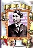 Thomas Edison By Shannon Zemlicka