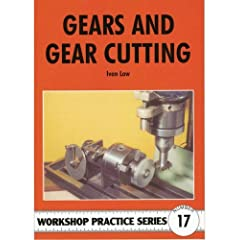 Gears and Gear Cutting (Workshop Practice)