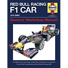 Red Bull Formula 1 Car Manual: An Insight into the Technology, Engineering, Maintenance and Operation of Red Bull Racing (Owners Workshop Manual)