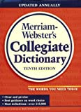 Merriam Webster's Collegiate Dictionary (Dictionary)(Webster)