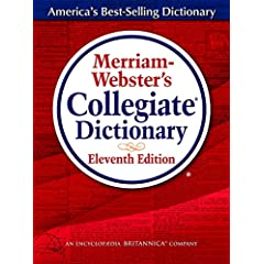 Merriam-Websters Collegiate Dictionary, 11th Edition thumb-notched with Win/Mac CD-ROM and Online Subscription