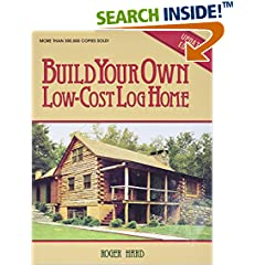 ISBN:0882663992 Build Your Own Low-Cost Log Home (Garden Way Publishing Classic) by Roger    Hard and Kathryn    Hard