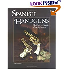 Spanish Handguns: The History of Spanish Pistols & Revolvers