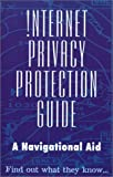!nternet Privacy Protection Guide