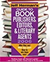 Jeff Herman's Guide To Book Publishers, Editors & Literary Agents, 2006: Who they are! What they want! How to win them over! (Jeff Herman's Guide to Book ... Editors, Publishers, and Literary Agents)