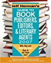 Jeff Herman's Guide to Book Publishers, Editors & Literary Agents 2007 (Jeff Herman's Guide to Book Editors, Publishers, and Literary Agents)