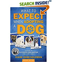 ISBN:0985769041 What to Expect When Adopting a Dog by Diane    Rose-Solomon