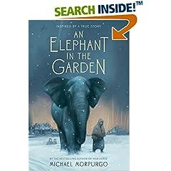 ISBN:1250034140 An Elephant in the Garden by Michael    Morpurgo