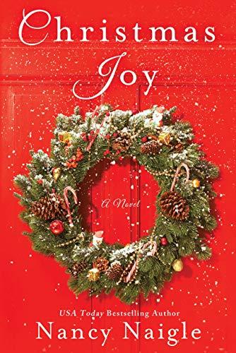 Christmas Joy: A Novel Nancy Naigle