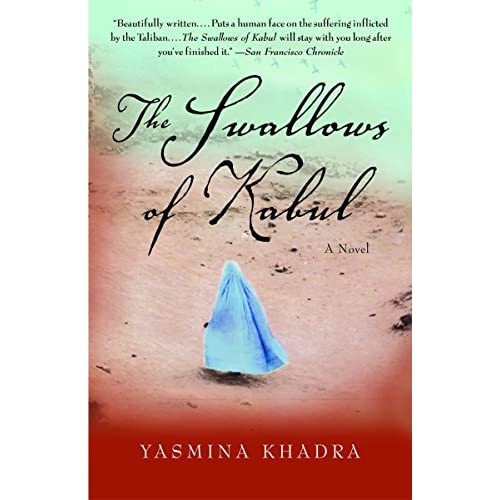 the effects of the takeover in the swallows of kabul a novel by yasmin khadra Interpret these novels—by assia djebar, yasmina khadra, and boualem   effects without known causes, a spectacle of bloody corpses without explanation   flies, the earth swallows them up, nothing has any meaning  experience in  afghanistan and elsewhere and then arrived in algeria to import their supposed.