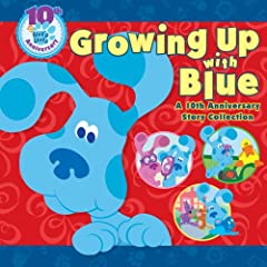 Growing Up With Blue
