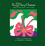 The 12 Days of Christmas Anniversary: A Pop-up Celebration : Anniversary Edition