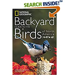 ISBN:1426207204 National Geographic Backyard Guide to the Birds of North America (National Geographic Backyard Guides) by Jonathan 