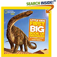 ISBN:1426308469 National Geographic Little Kids First Big Book of Dinosaurs (National Geographic Little Kids First Big Books) by Catherine 