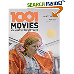 ISBN:1438050062 1001 Movies You Must See Before You Die by Steven    Jay Schneider and Ian    Haydn Smith