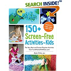 ISBN:1440576157 150+ Screen-Free Activities for Kids by Asia    Citro