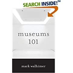 ISBN:1442230185 Museums 101 by Mark 