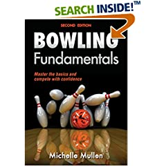 ISBN:1450465803 Bowling Fundamentals 2nd Edition by Michelle    Mullen