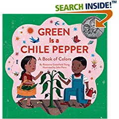 ISBN:145215645X Green Is a Chile Pepper by Roseanne    Greenfield Thong and John    Parra