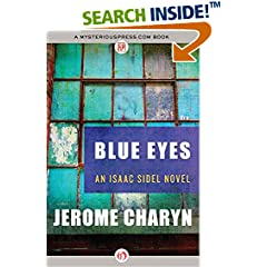 ISBN:1453290001 Blue Eyes (The Isaac Sidel Novels) by Jerome    Charyn