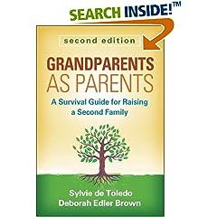 ISBN:1462509150 Grandparents as Parents, Second Edition by Sylvie    de Toledo LCSW and Deborah    Edler Brown