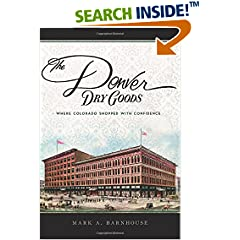 ISBN:1467135364 Denver Dry Goods, The by Mark 