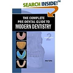 ISBN:148206099X The Complete Pre-Dental Guide to Modern Dentistry by John    Syrbu