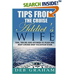 ISBN:1484849957 Tips From The Cruise Addict's Wife by Deb 