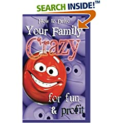ISBN:1490518355 How To Drive Your Family Crazy by H. Michelle Mitchell