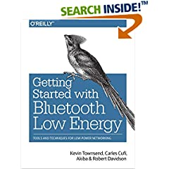 ISBN:1491949511 Getting Started with Bluetooth Low Energy by Kevin 