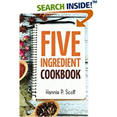 ISBN:1512179604 5 Ingredient Cookbook by Hannie 