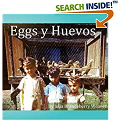ISBN:1518805493 Eggs Y Huevos by Julia Brandeberry Weaver