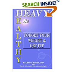 ISBN:1519495412 Heavy and Healthy by Othniel J. Seiden