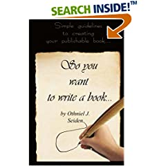 ISBN:1519496079 So You Want To Write A Book by Othniel J. Seiden