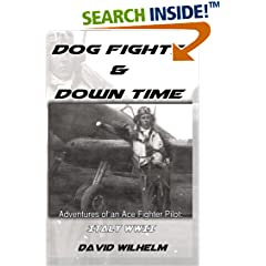 ISBN:1530030439 Dog Fights and Downtime - #WWII #Italy