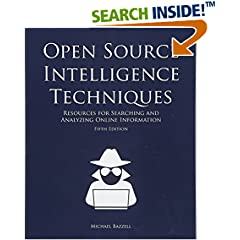 ISBN:1530508908 Open Source Intelligence Techniques by Michael    Bazzell