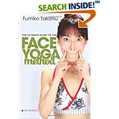 ISBN:1533590966 The Ultimate Guide To The Face Yoga Method by Fumiko 