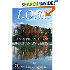 ISBN:1535294949 I.O.U. An Approach for Life Changing Living