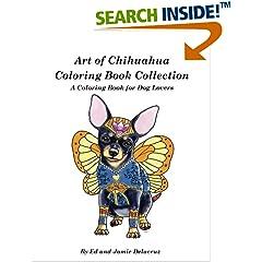 ISBN:1539021297 Art of Chihuahua Coloring Book Collection by Ed    Delacruz and Jamie    Delacruz