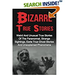 ISBN:153984322X Bizarre True Stories by Max    Mason Hunter