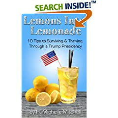 ISBN:1540507386 Lemons into Lemonade by H. Michelle Mitchell