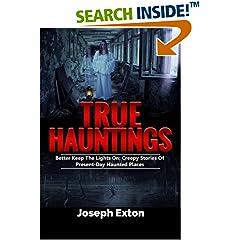 ISBN:1548193291 True Hauntings by Joseph    Exton