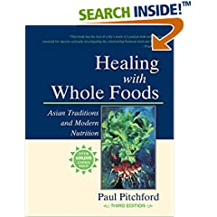 ISBN:1556434308 Healing With Whole Foods by Paul    Pitchford