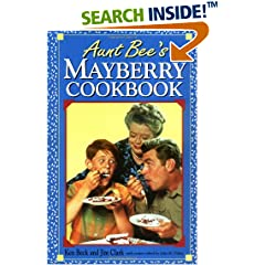 ISBN:1558530983 Aunt Bee's Mayberry Cookbook by Ken    Beck and Jim    Clark