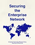Securing the Enterprise Network