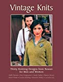 Vintage Knits: Thirty Knitting Designs for Men and Women