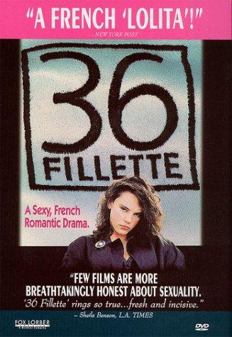 36 Fillette / 36 девочек (1988)